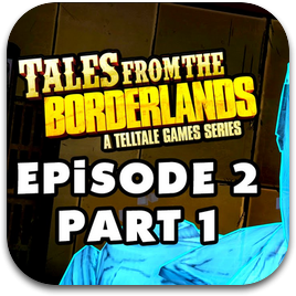 Tales from the Borderlands: Episode 2 — Atlas Mugged